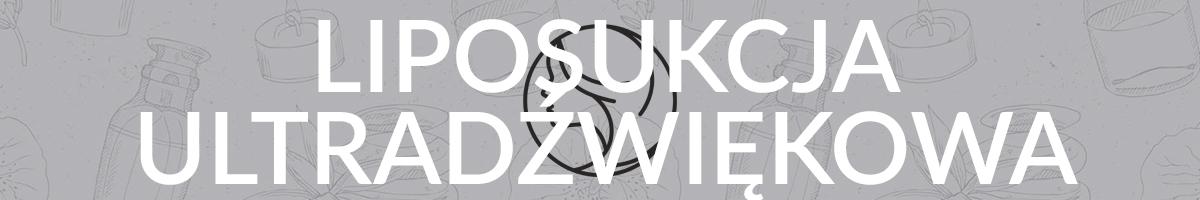 Liposukcja ultradźwiękowa Klinika Urody Żelazna 5 Białystok